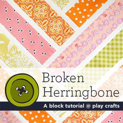 Broken Herringbone Play Crafts